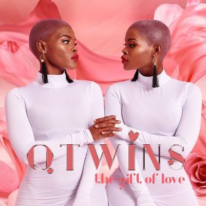 Qwabe Twins Song 2020 Mp3 Download Album : The Gift Of Love Free