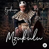 Mzukulu 2020 Mp3 Download Eyokuza album ep songs video fakaza