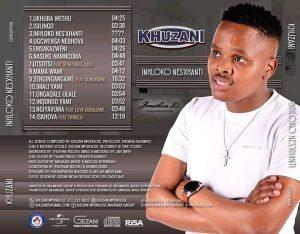 New Album Khuzani Inhloko Nesixhanti ZIP Mp3 Download Fakaza